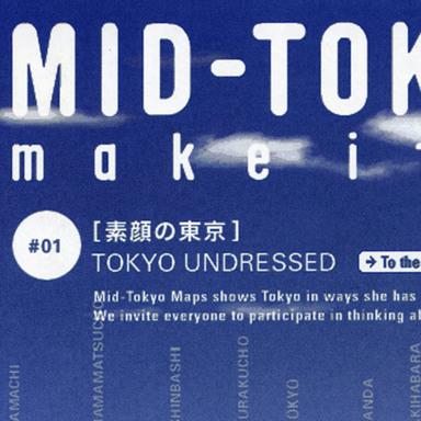 MID-TOKYO MAPS