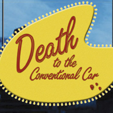 Death to the Conventional Car