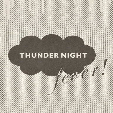 THUNDER NIGHT fever!