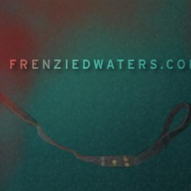 Frenzied Waters