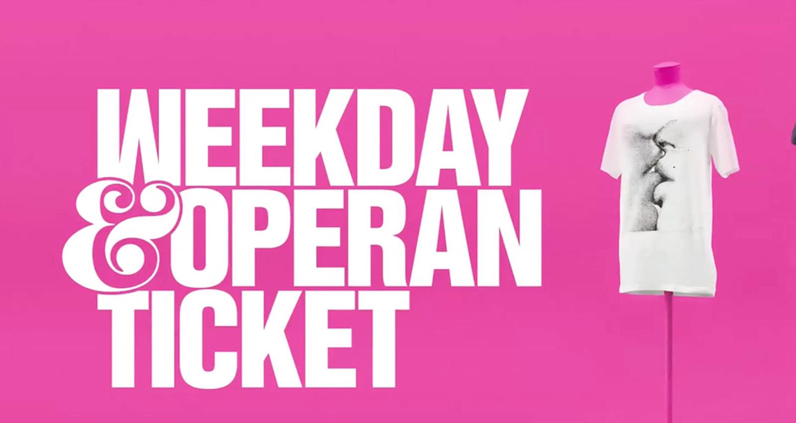 Weekday Tickets