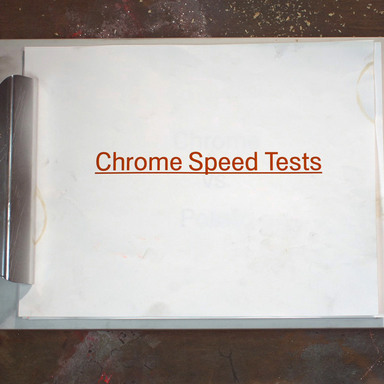 Chrome Speed Tests