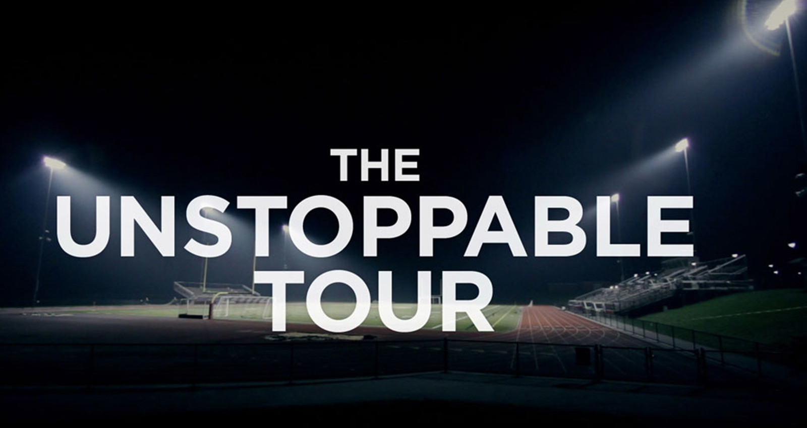 The Unstoppable Tour
