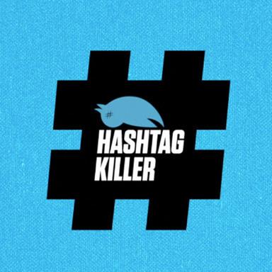 Hashtag Killer