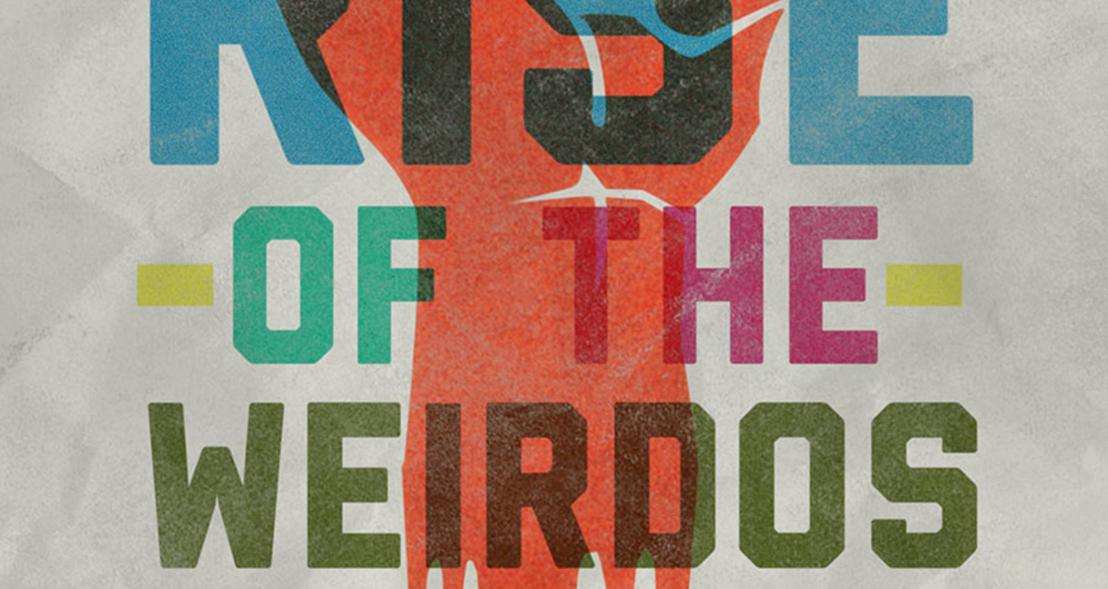 Rise of the Weirdos