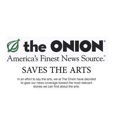 The Onion Saves the Arts