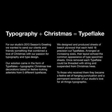Typeflakes*