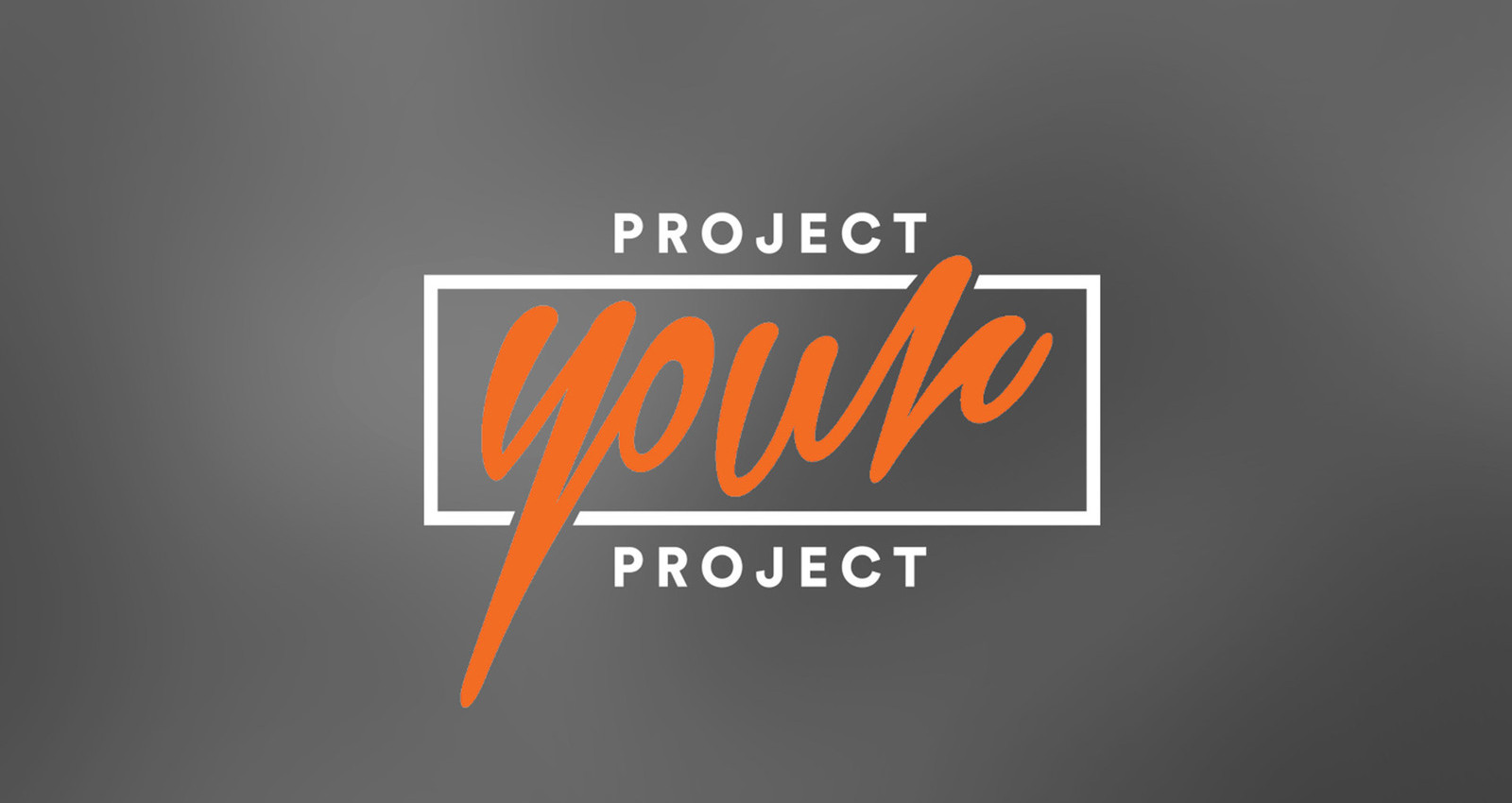 Project your Project