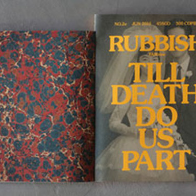 Rubbish Famzine. Till Death Do Us Part