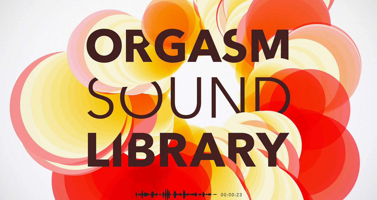 Orgasm Sound Library