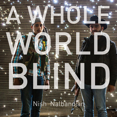 A Whole World Blind