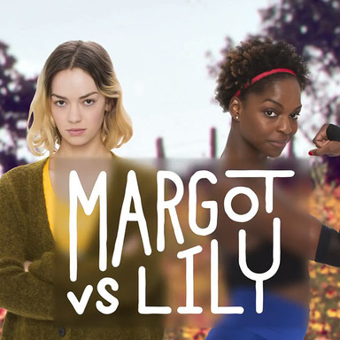 Margot vs. Lily