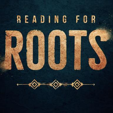 #ReadingforROOTS