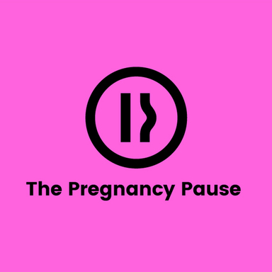 The Pregnancy Pause
