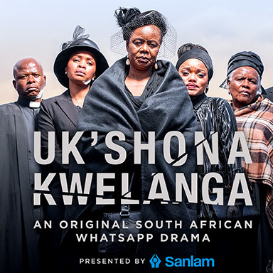 Uk'shona Kwelanga - a WhatsApp Drama series