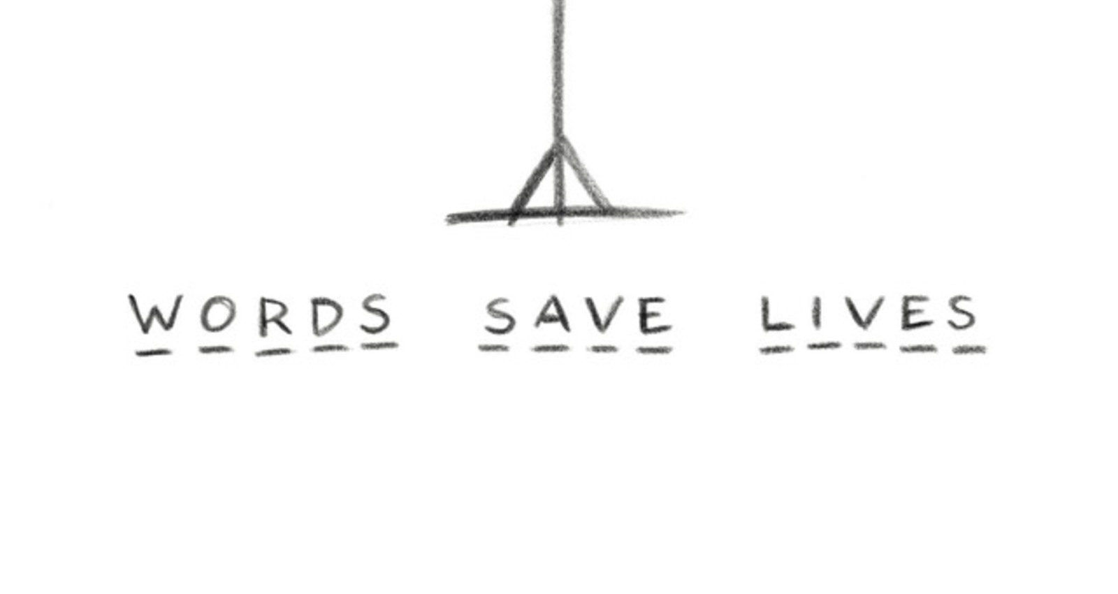 Words Save Lives