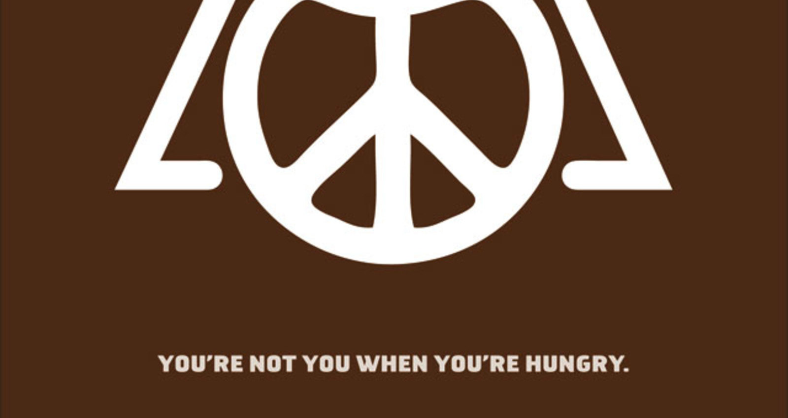 You're not you when you're hungry - Peacelord