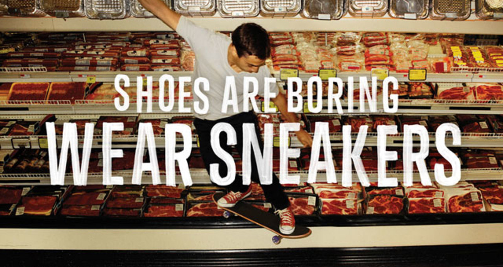 Shoes are Boring, Wear Sneakers