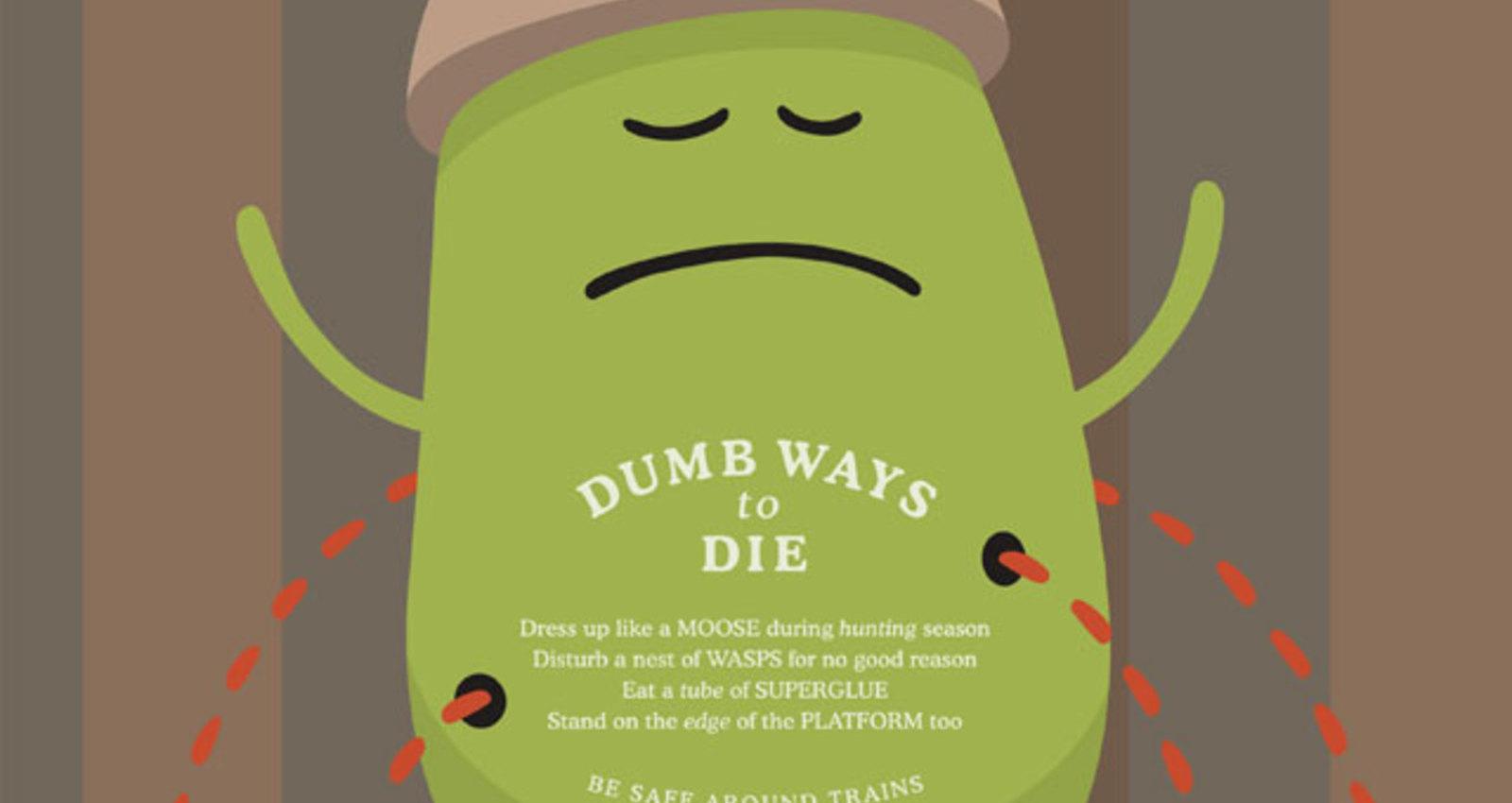 Dumb Ways To Die - Moose