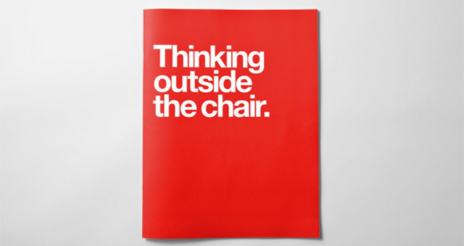Thinking outside the chair