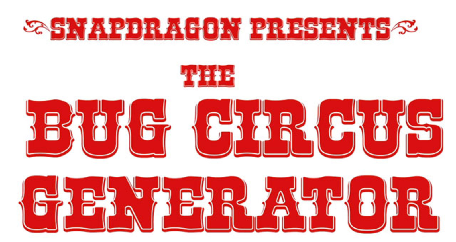 Bug Circus Generator